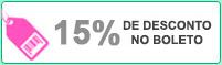 Desconto no Boleto de 15%